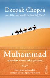 Muhammad. Opowieść o ostatnim proroku